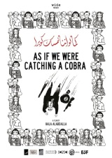 Poster As If We Were Catching a Cobra