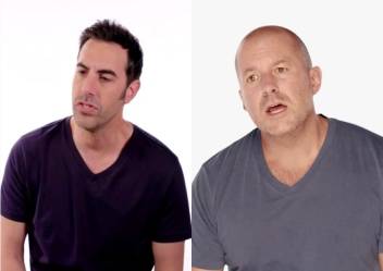 Sacha Baron Cohen and Jony Ive